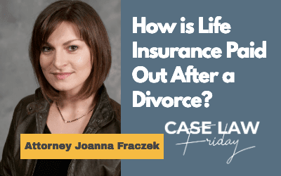 How Does Life Insurance Work After a Divorce in Wisconsin?