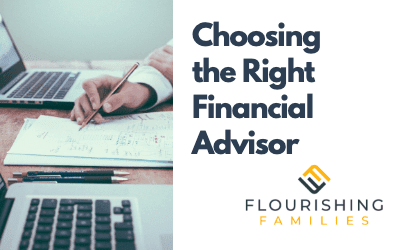 How to Choose a Financial Advisor For Your Family