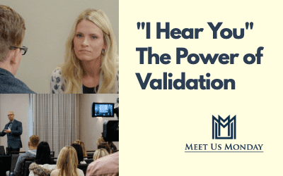 The Power of Validating Others